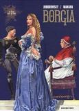 Alexandro Jodorowsky et Milo Manara - Borgia Tome 1 : Du Sang pour le Pape.