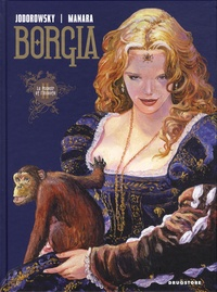 Alexandro Jodorowsky - Borgia Tome 2 : Le Pouvoir et l'Inceste.