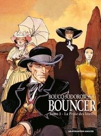 Alexandro Jodorowsky et François Boucq - Bouncer Tome 5 : La Proie des Louves.