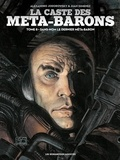 Alexandro Jodorowsky et Juan Giménez - La caste des Méta-Barons Tome 8 : Sans-nom le dernier méta-baron.