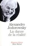 Alexandro Jodorowsky et Alexandro Jodorowsky - La Danse de la réalité.