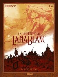 Alexandro Jodorowsky et Georges Bess - La légende du lama blanc Tome 1 : La roue du temps.