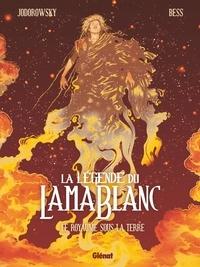 Alexandro Jodorowsky - La légende du lama blanc Tome 3 : Le Royaume sous la terre.