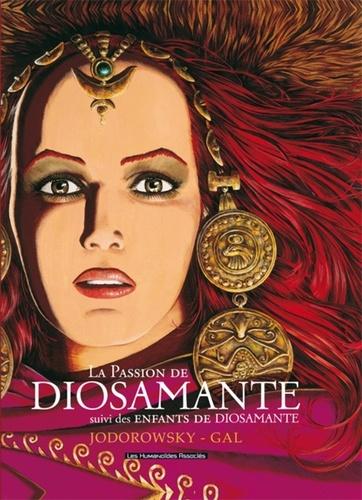 Alexandro Jodorowsky et Jean-Claude Gal - La Passion de Diosamante - Suivi des Enfants de Diosamante.