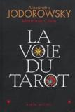 Alexandro Jodorowsky - La voie du tarot.