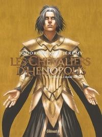 Alexandro Jodorowsky et  Jérémy - Les Chevaliers d'Héliopolis Tome 4 : Citrinitas, l'oeuvre au jaune.