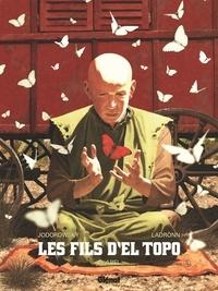Alexandro Jodorowsky et José Ladrönn - Les fils d'El Topo Tome 2 : Abel.