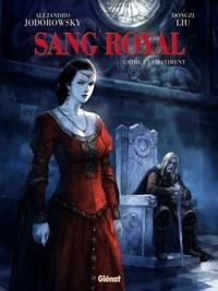 Alexandro Jodorowsky et Dongzi Liu - Sang royal Tome 2 : Crime et châtiment.