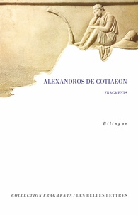 Alexandros de Cotiaeon - Fragments.