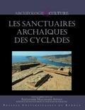 Alexandros Mazarakis Ainian - Les sanctuaires archaïques des Cyclades.