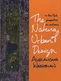 Alexandros Washburn - The Nature of Urban Design - A New York City Perspective on Resilience.