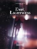 Alexane Guth - Ever Lightwess  : Ever Lightwess - Partie 1 - Ophania.
