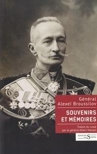 Alexeï Broussilov - Souvenirs et mémoires (1917-1925).
