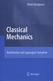 Alexei Deriglazov - Classical Mechanics.