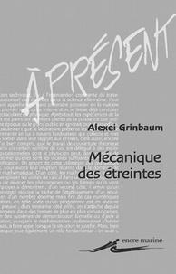 Alexeï Grinbaum - Mécanique des étreintes - Intrication quantique.