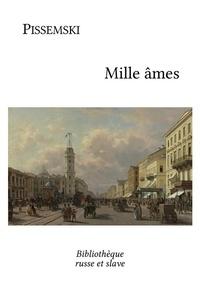 Alexeï Pissemski et  Victor Derély - Mille âmes.
