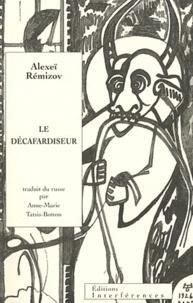 Alexeï Remizov - Le décafardiseur.
