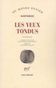 Alexeï Remizov - Les yeux tondus - Nouvelles.