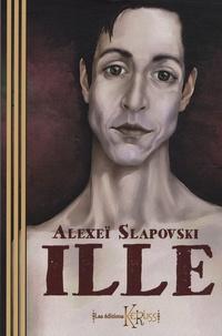 Alexeï Slapovski - Ille.