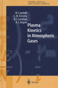 Alexey-I Osipov et Mario Capitelli - Plasma Kinetics in Atmospheric Gases.