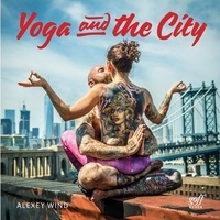 Alexey Wind - Yoga and the city.