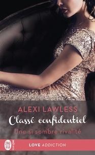 Alexi Lawless - Classé confidentiel Tome 2 : Une si sombre rivalité.