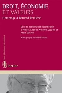 Alexia Autenne et Vincent Cassiers - Droit, économie et valeurs - Hommage à Bernard Remiche.