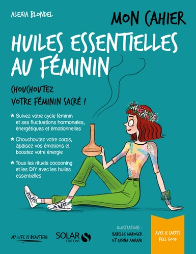Mon cahier huiles essentielles au féminin