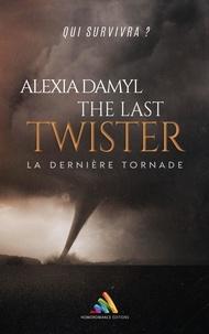 Alexia Damyl - The last twister.