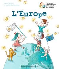 Alexia Delrieu et Sophie de Menthon - L'Europe.