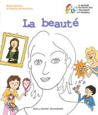 Alexia Delrieu et Sophie de Menthon - La beauté.