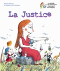 Alexia Delrieu et Sophie de Menthon - La Justice.