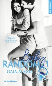 Alexia Gaia - Baby Random Tome 1 : .