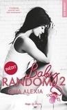 Alexia Gaia - Baby Random Tome 2 : .