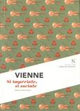 Alexia Gerhardus - Vienne - Si impériale, si sociale.