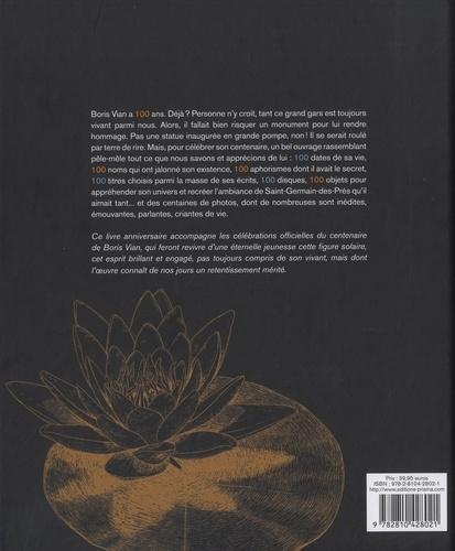 Boris Vian 100 ans. Le livre anniversaire