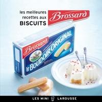 Alexia Janny Chivoret - Les meilleures recettes aux Biscuits Brossard.