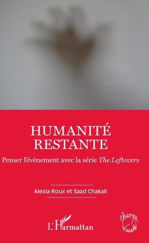 Alexia Roux et Saad Chakali - Humanité restante - Penser l'évènement avec la série The Leftovers.
