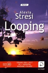 Alexia Stresi - Looping.