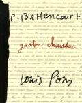 Alexia Volot et Robert Rocca - Passeurs de frontières - Pierre Bettencourt, Gaston Chaissac, Louis Pons.