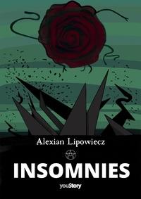 Alexian Lipowiecz - Insomnies.