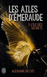 Ebooks pdf téléchargement gratuit deutsch Les ailes d'émeraude Tome 3 9782290147603 in French par Alexiane de Lys