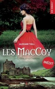 Alexiane Thill - Les MacCoy Tome 1 : L'ogre et le chardon.