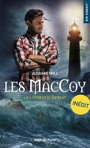 Alexiane Thill - Les MacCoy Tome 2 : L'ours et le taureau.