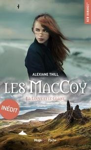 Alexiane Thill - Les MacCoy Tome 3 : La louve et le glaive.