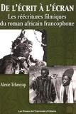 Alexie Tcheuyap - Transferts culturels  : De l'écrit à l'écran - Les réécritures filmiques du roman africain francophone.