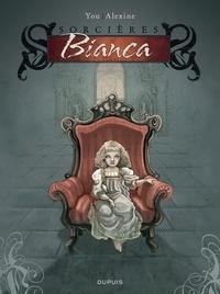 Alexine et  You - Sorcières Tome 1 : Bianca.