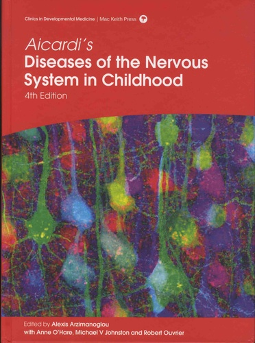Aicardi's Diseases of the Nervous System in Childhood 4th edition