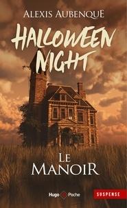 Alexis Aubenque - Halloween Night.