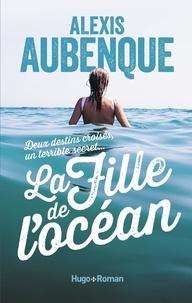 Alexis Aubenque - La fille de l'océan.